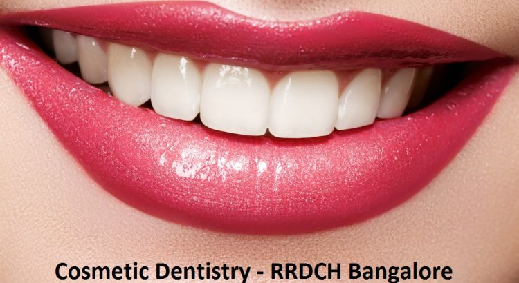 cosmetic dentistry - rrdch bangalore